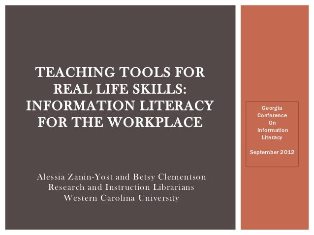 Teaching tools for real life skills ga intl conf on infolit 2012-slideshare