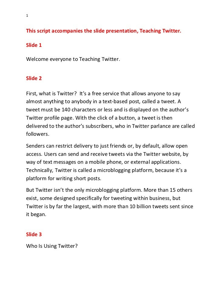 1This script accompanies the slide presentation, Teaching Twitter.Slide 1Welcome everyone to Teaching Twitter.Slide 2First...