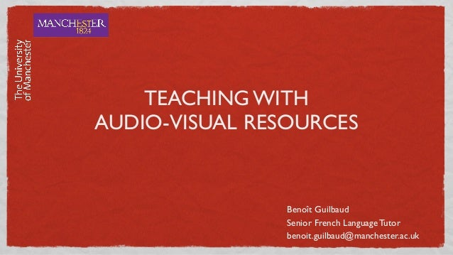 Teaching with audio vidual resources