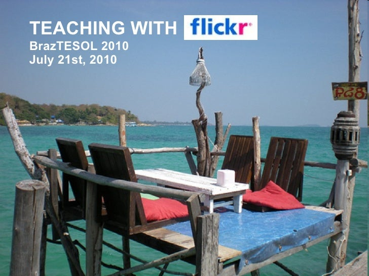 Teaching with flickr_braz_tesol_2010