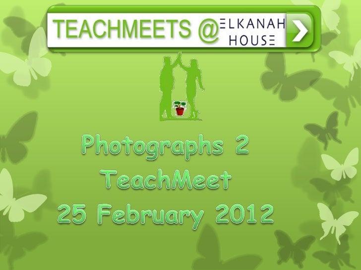 TeachMeet Photos 25feb2012