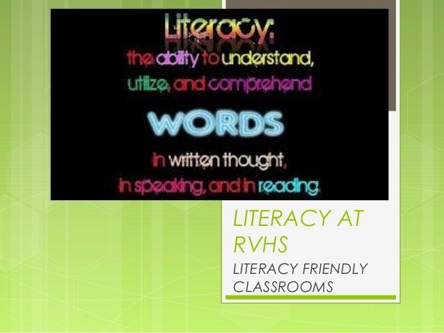 LITERACY ATRVHSLITERACY FRIENDLYCLASSROOMS