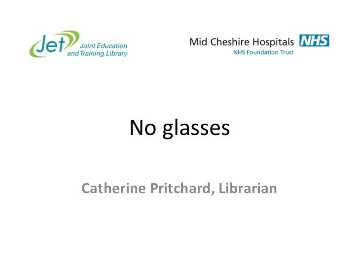 No glasses Catherine Pritchard, Librarian
