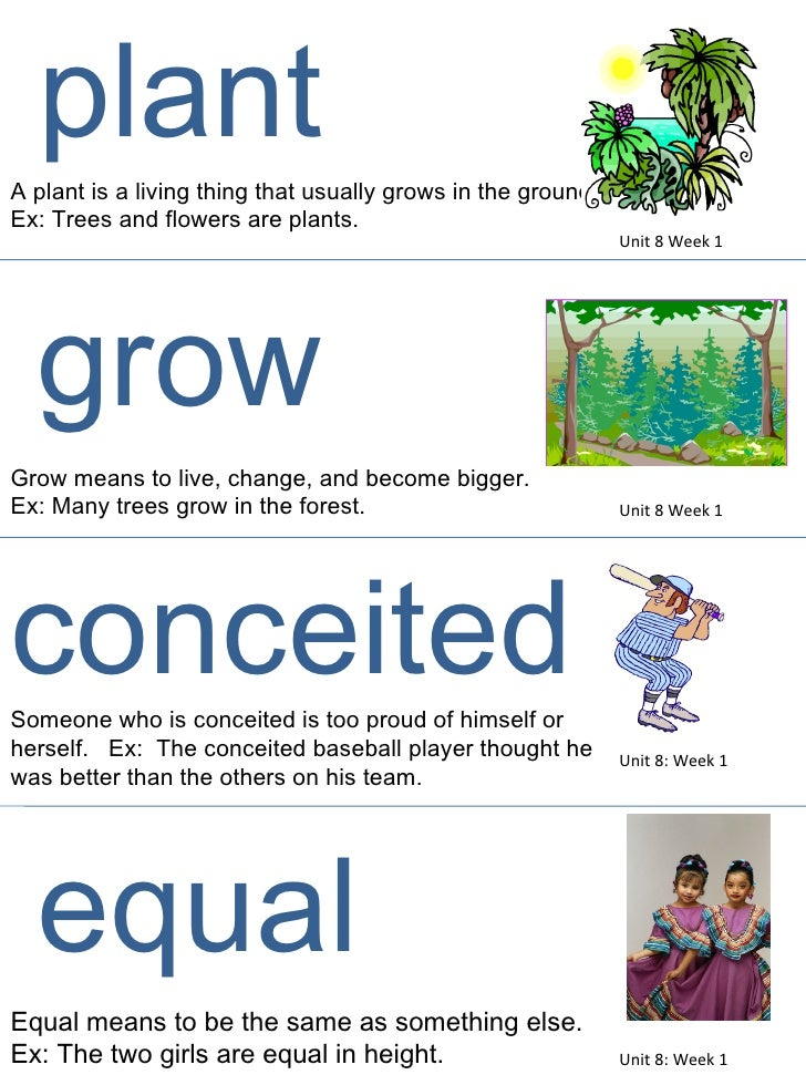 A plant is a living thing that usually grows in the ground. Ex: Trees and flowers are plants. Grow means to live, change, ...