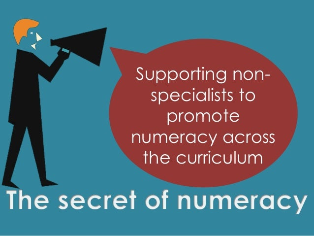 Supporting non- specialists to promote numeracy across the curriculum