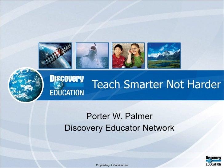 Teach smarter not harder 042410