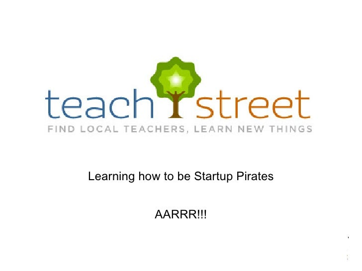 Learning how to be Startup Pirates AARRR!!!