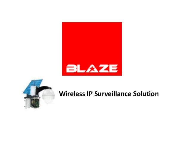Wireless IP Surveillance Solution