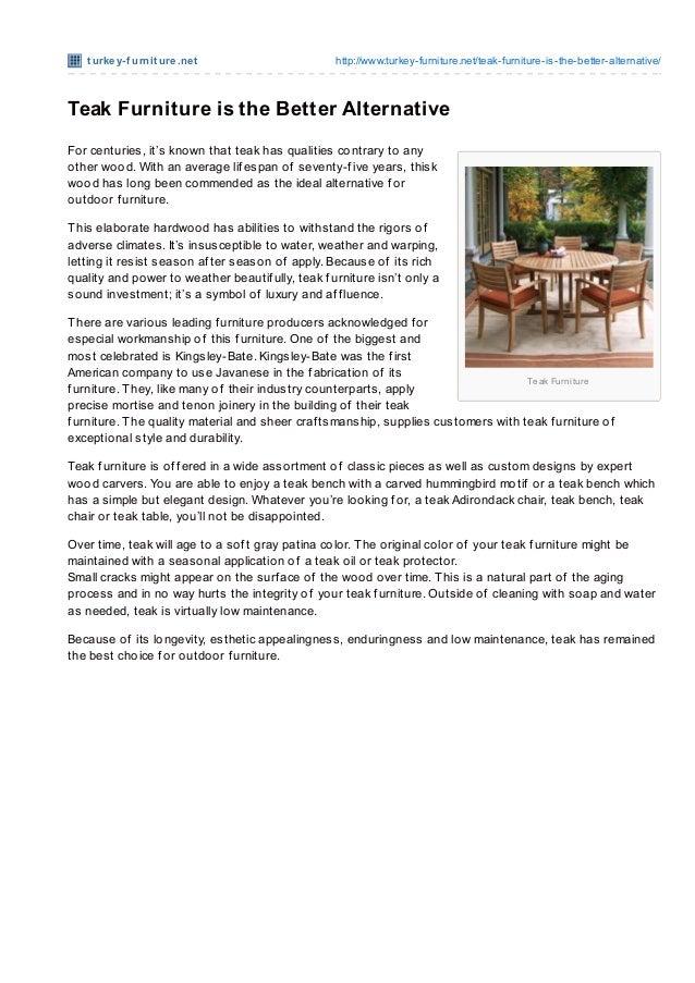 t urke y-f urnit ure .ne t                      http://www.turkey-furniture.net/teak-furniture-is-the-better-alternative/T...