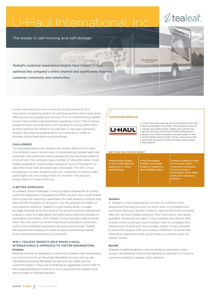 U-Haul International, Inc.The leader in self-moving and self-storageTealeaf's customer experience insights have helped U-H...