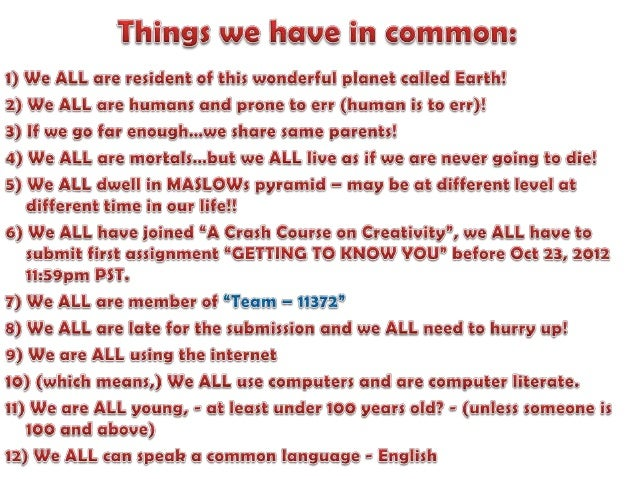 Team   11372 - a crash course on creativity - things we have in common