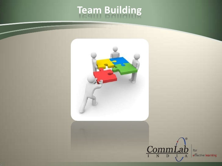 Presentation on Team Building – CommLab India