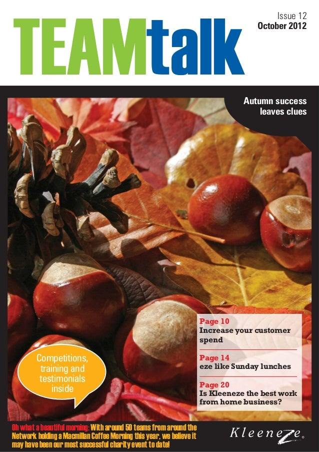 Issue 12 October 2012  Autumn success leaves clues  Page 10 Increase your customer spend  Competitions, training and testi...