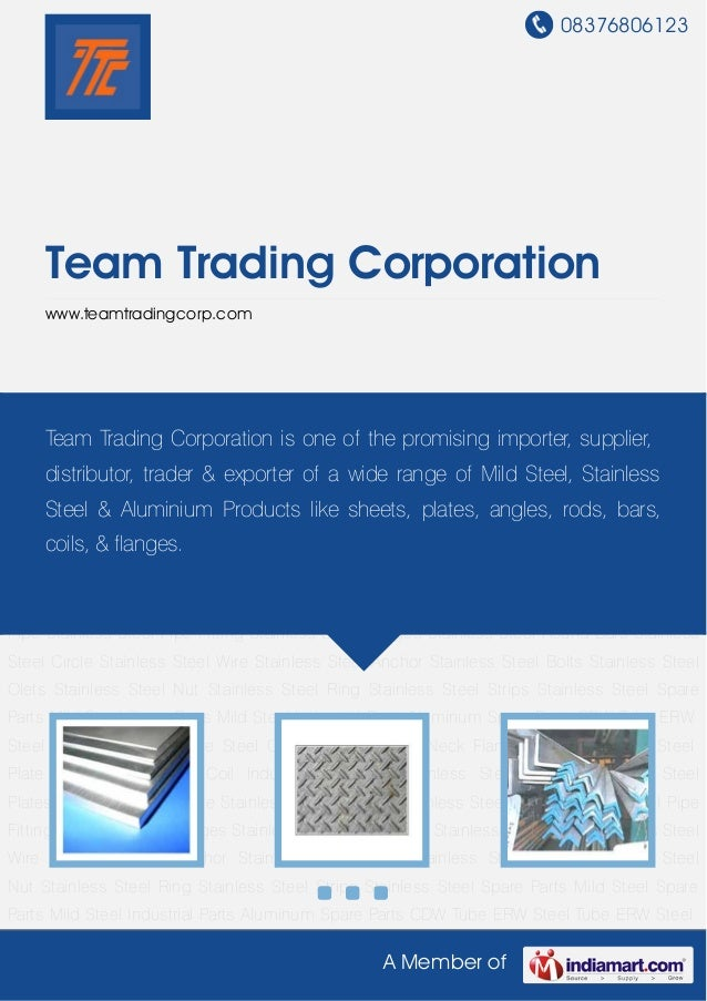 08376806123A Member ofTeam Trading Corporationwww.teamtradingcorp.comStainless Steel Sheet Stainless Steel Plates Stainles...