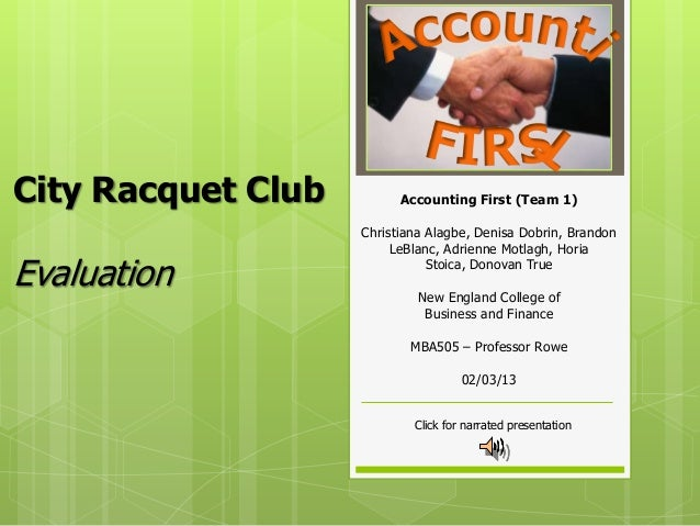 City Racquet Club         Accounting First (Team 1)                    Christiana Alagbe, Denisa Dobrin, Brandon          ...