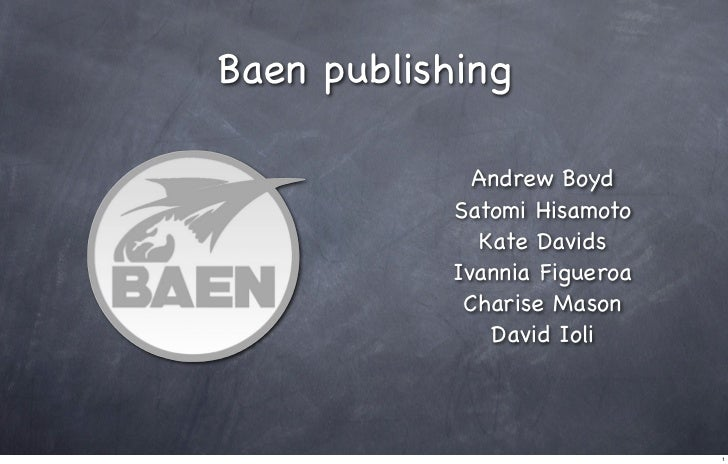 Baen publishing              Andrew Boyd            Satomi Hisamoto               Kate Davids            Ivannia Figueroa ...