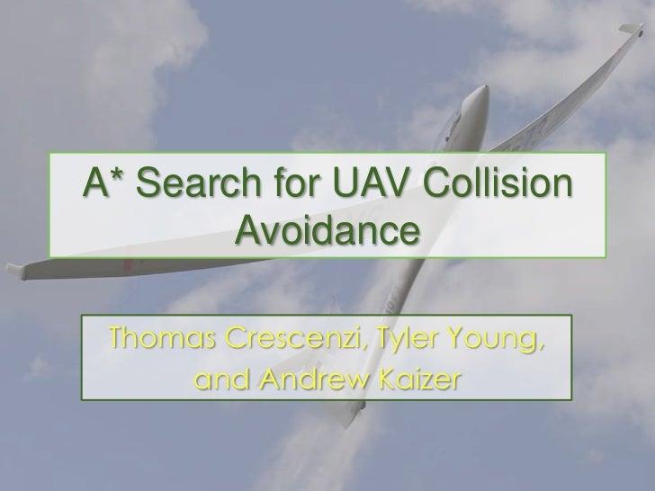 Friday Seminar: A* Search for Collision Avoidance