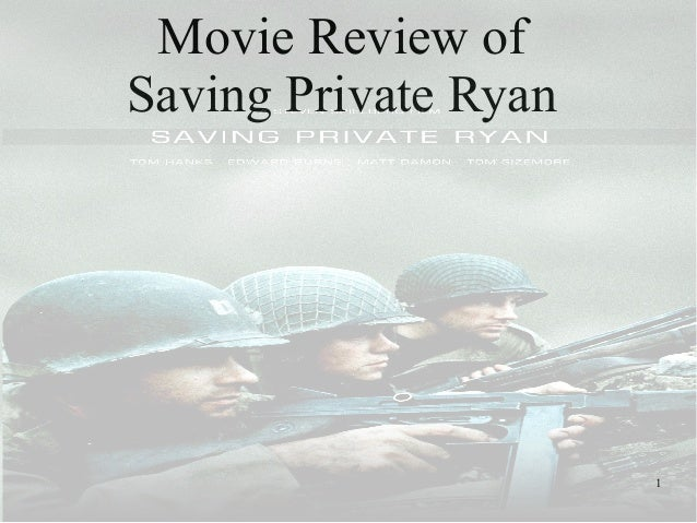 saving private ryan movie review essay Of cinéma humain's student essay the reviews praised saving private ryan as a.