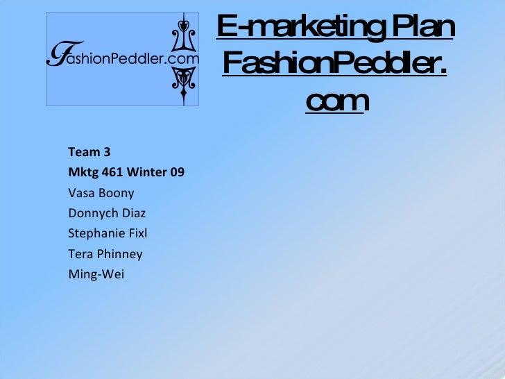 E-Marketing Plan FashionPeddler.com