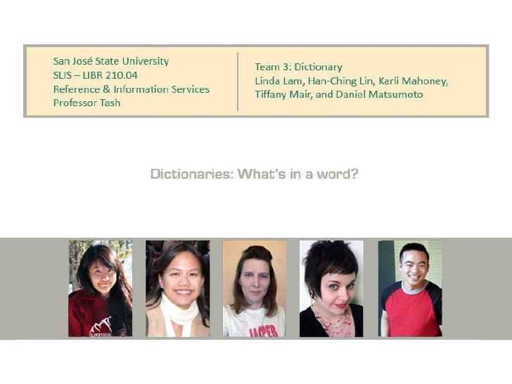 Dictionaries: What's in a Word?