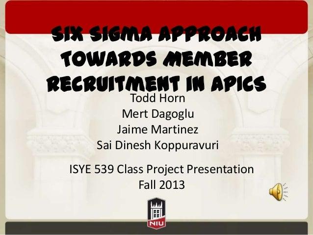 Six Sigma Project on Recruitment in APICS organization
