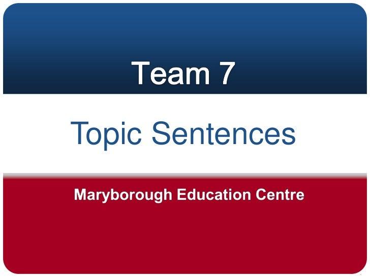Topic Sentences<br />