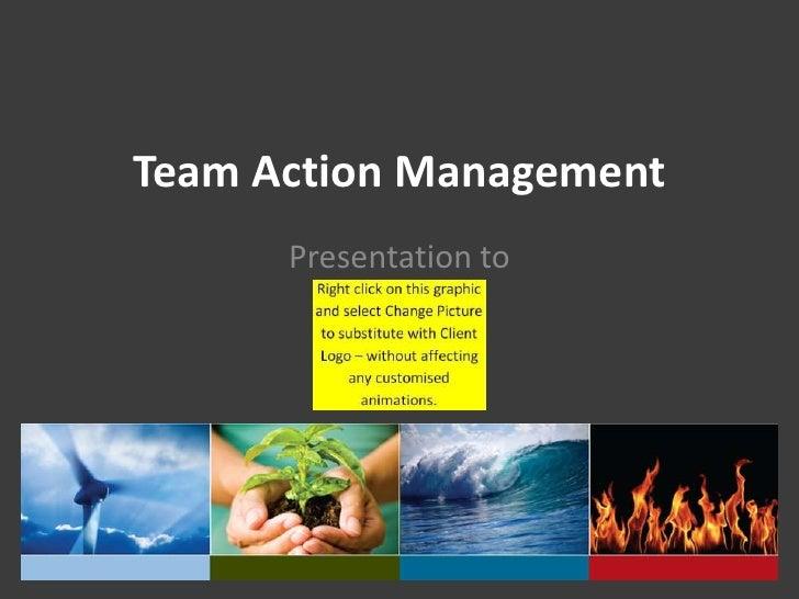 Team Action Management Presentation