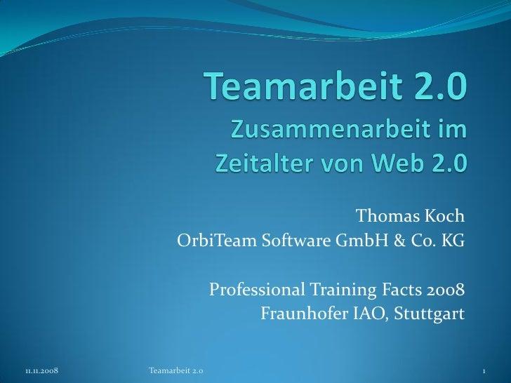 Teamarbeit 2.0 (PTF 2008)