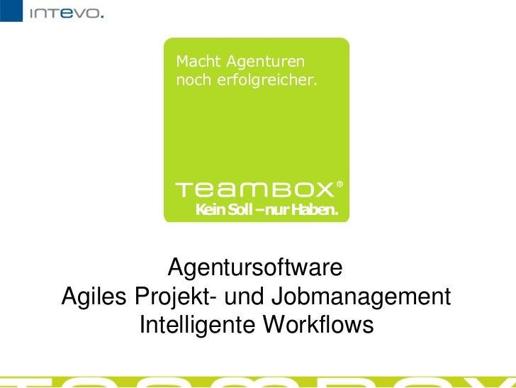 AgentursoftwareAgiles Projekt- und JobmanagementIntelligente Workflows<br />