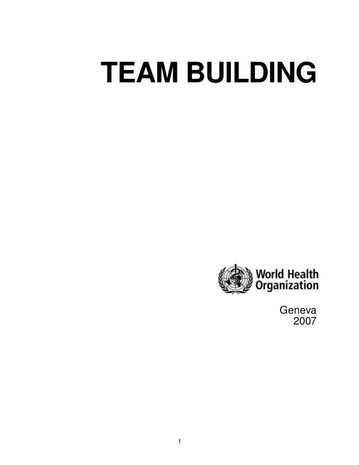 TEAM BUILDING          Geneva            2007    1