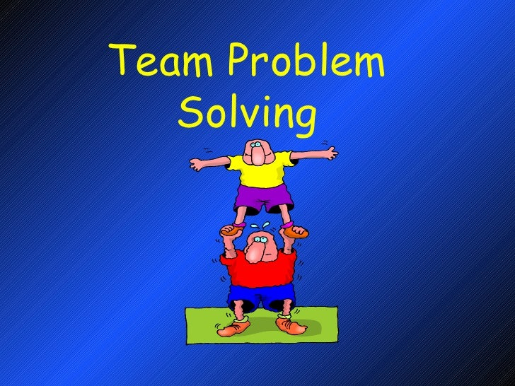 Team exercises for problem solving