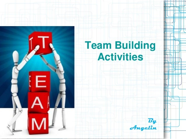 Team Building Activities Games Ppt