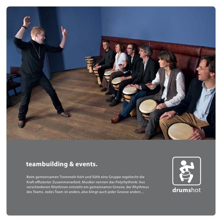 teambuilding & events. Beim gemeinsamen Trommeln hört und fühlt eine Gruppe regelrecht die Kraft effizienter Zusammenarbei...