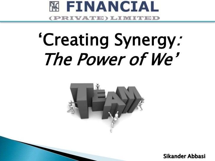 Team building, power of we, synergy, team