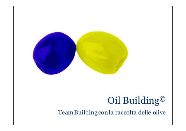 Oil Building® - il team building con la raccolta olive