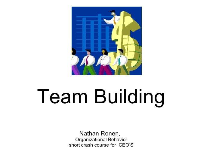 Team Building  Short Crash Course On Organizational Behavior