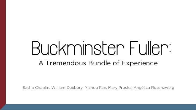 Buckminster Fuller: A Tremendous Bundle of Experience Exhibit Catalogue