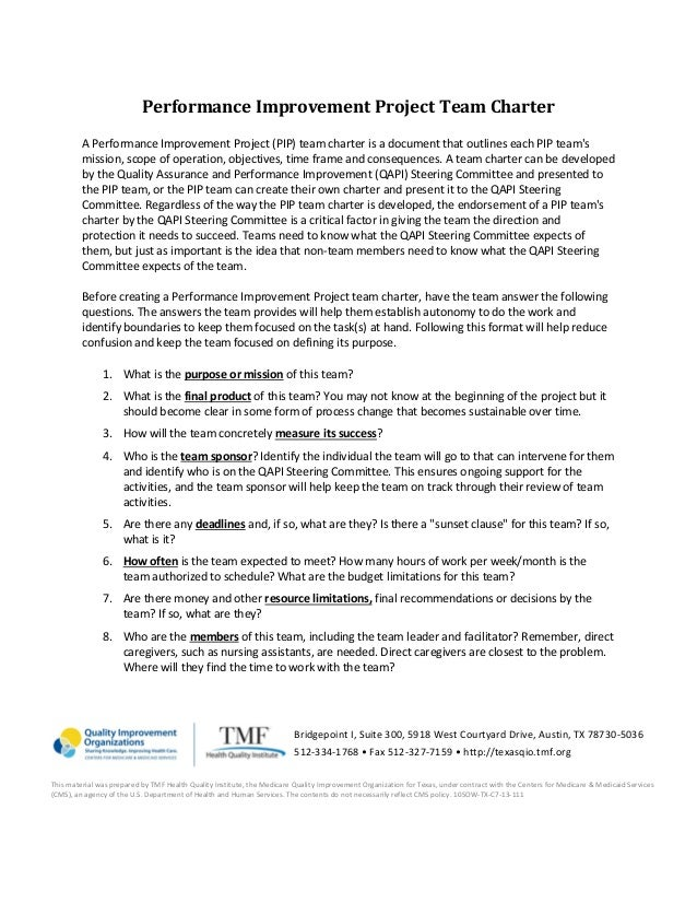 Performance Improvement Project Team Charter A Performance Improvement Project (PIP) team charter is a document that outli...