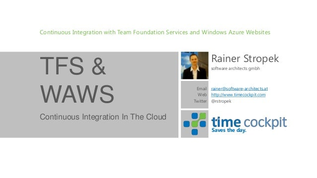 Continuous Integration With Windows Azure Websites and Team Foundation Services