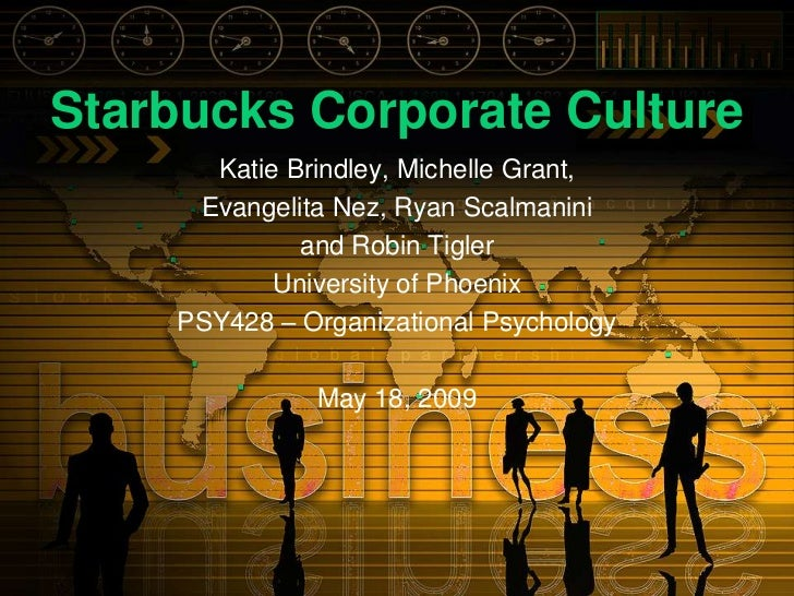 organizational culture of starbucks Seattle's seafaring siren: a cultural approach to the branding of starbucks briana l kauffman master of arts in media communications march 24, 2013 this study ultimately found that starbucks' organizational culture is not only carrying out.