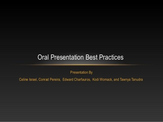 Team c; w5; oral presbestprac; 08.16.11 Copyright 2013 Edward F. T. Charfauros. Reference, www.YourBlogorResume.net.