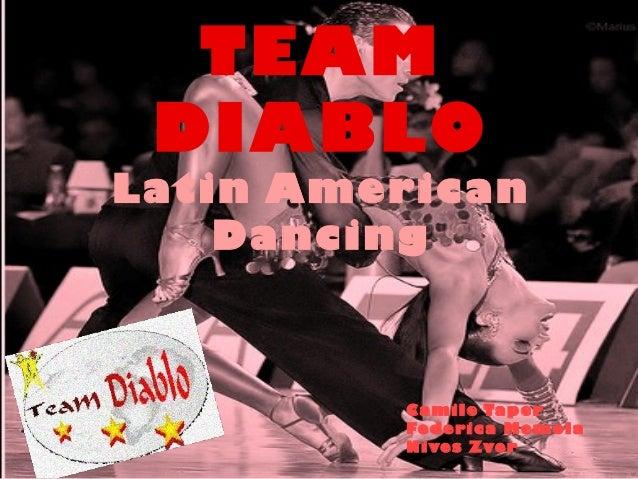 TEAM DIABLOLatin American    Dancing         Camile Taper         Federica Memola         Nives Zver