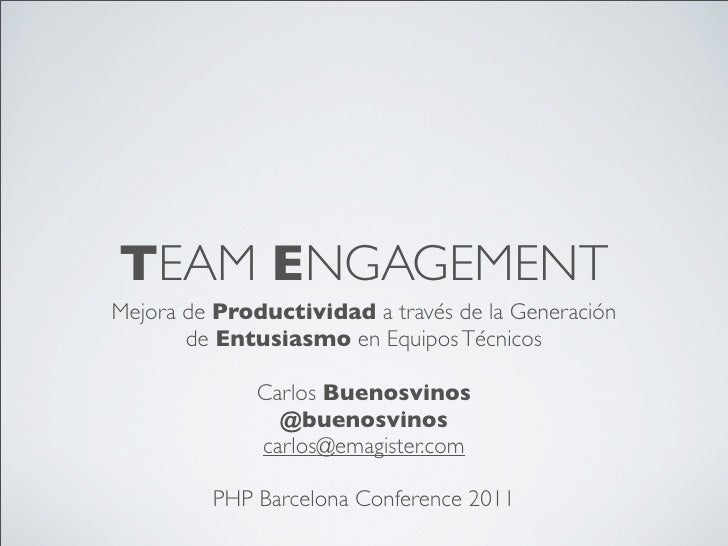 Team Engagement PHP Barcelona 2011