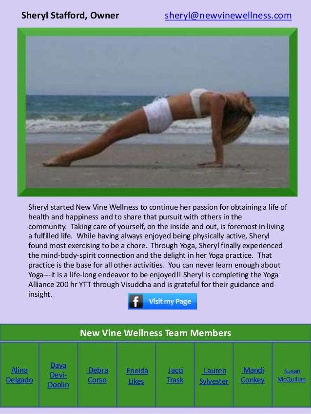Sheryl Stafford, Owner sheryl@newvinewellness.com Alina Delgado Sheryl started New Vine Wellness to continue her passion f...