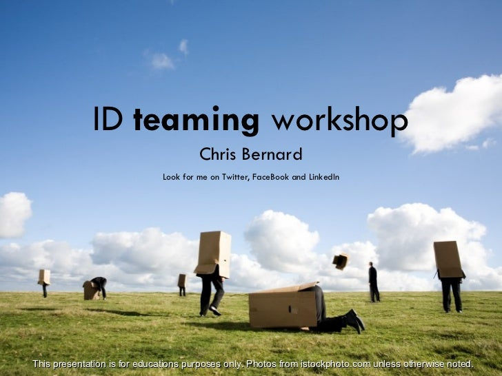 Institute of Design: Teaming Workshop By Chris Bernard