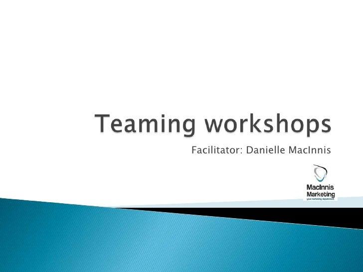 Teaming Workshops