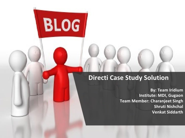 Directi Business Case Study Presentation '09 Team Iridium - MDI Gurgaon