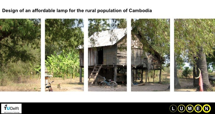 Design of an affordable lamp for the rural population of Cambodia U L M E N