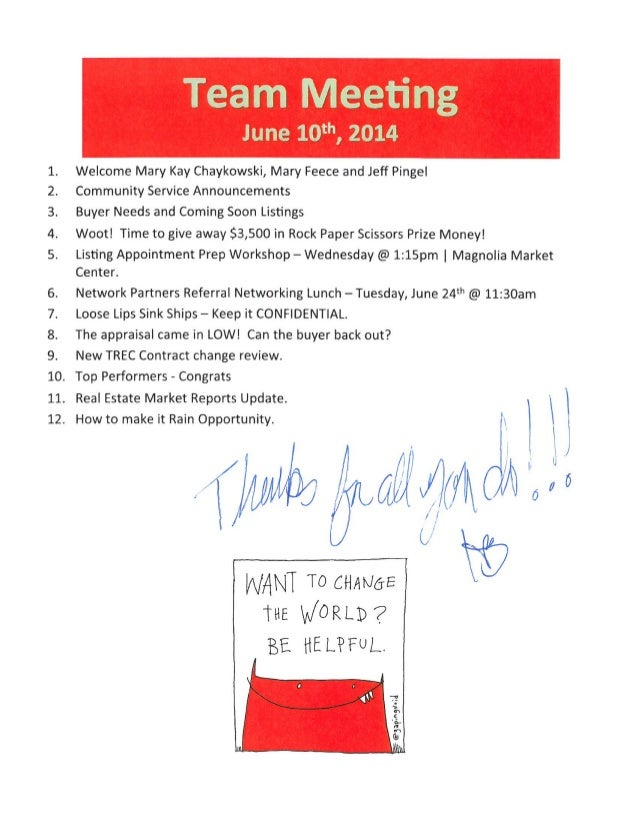 Team Meeting Notes | June 10, 2014 | BHGRE Gary Greene - The Woodlands and Magnolia