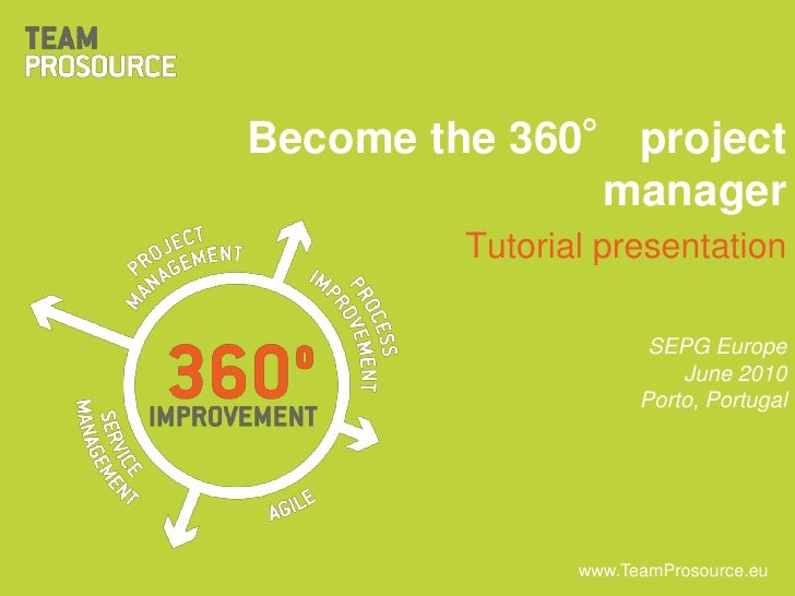 TeamProsource ESEPG  June 2010 - Become the 360° project manager - teaser